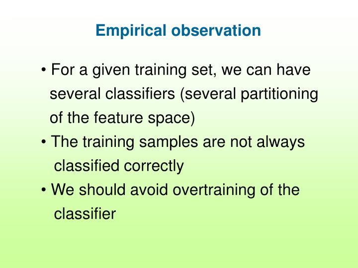 Empirical observation