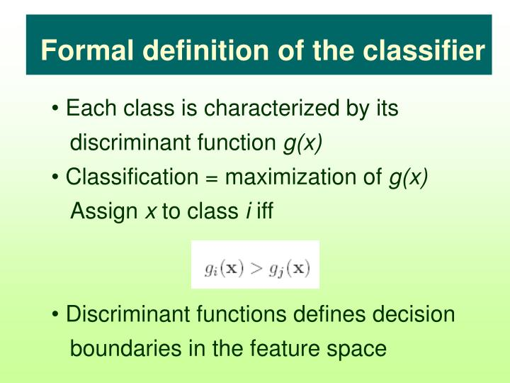 Formal definition of the classifier