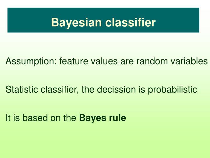Bayesian classifier