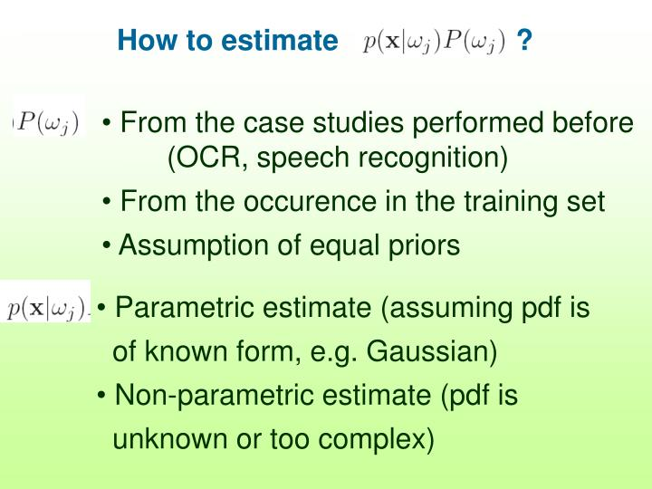 How to estimate                      ?