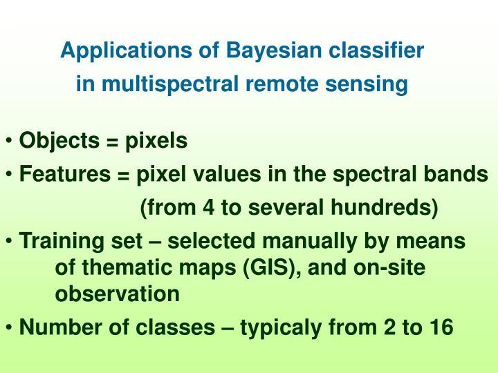 Applications of Bayesian classifier