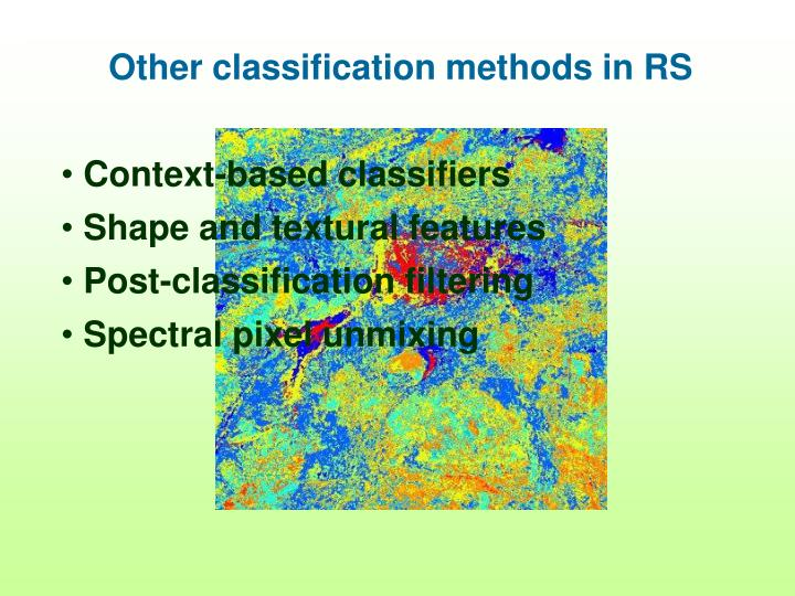Other classification methods in RS