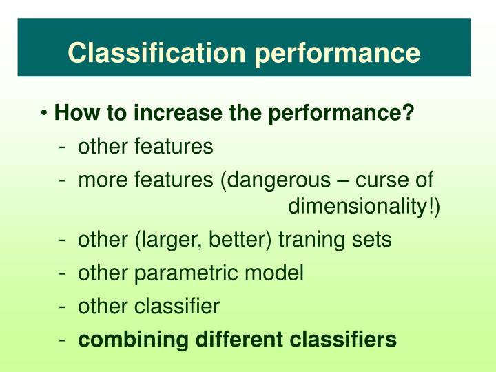 Classification performance