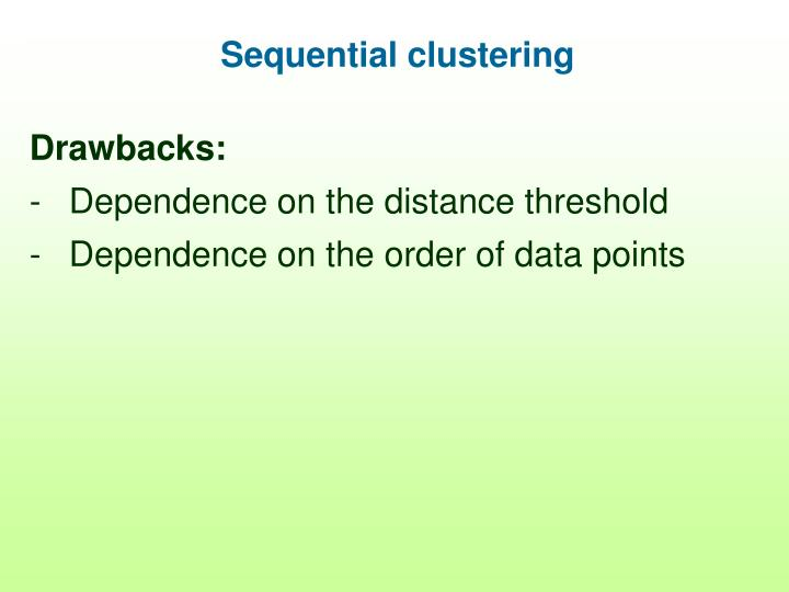 Sequential clustering
