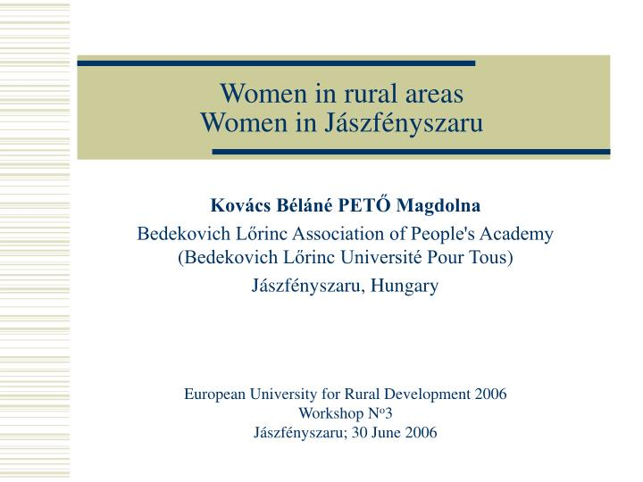 women in rural areas women in j sz f nyszaru n.