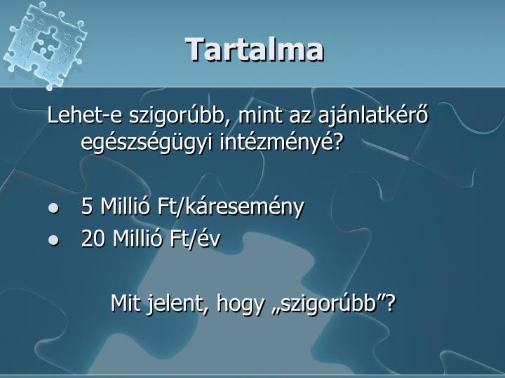 Tartalma