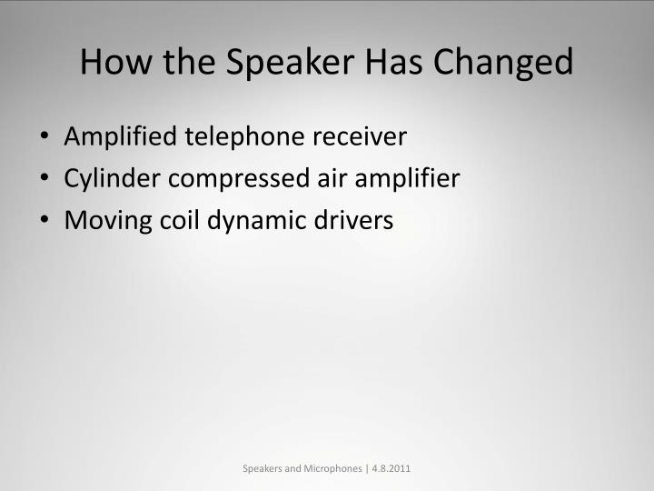 How the Speaker Has Changed