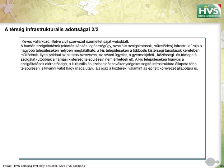 A térség infrastrukturális adottságai 2/2