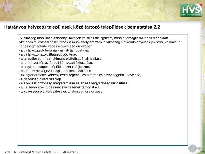 Hátrányos helyzetű települések közé tartozó települések bemutatása 2/2