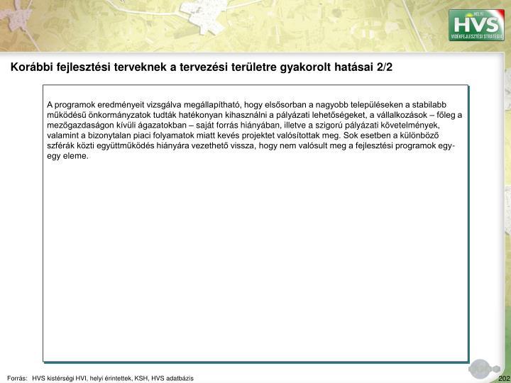 Korábbi fejlesztési terveknek a tervezési területre gyakorolt hatásai 2/2