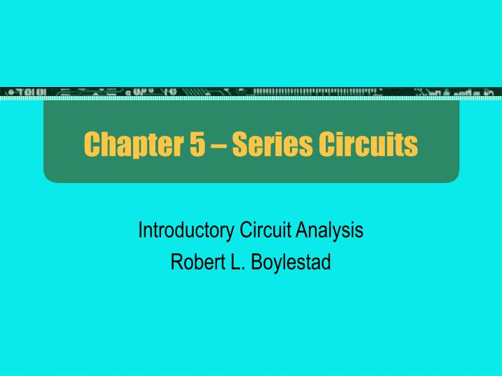 chapter 5 series circuits n.