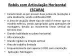 rob s com articula o horizontal scara