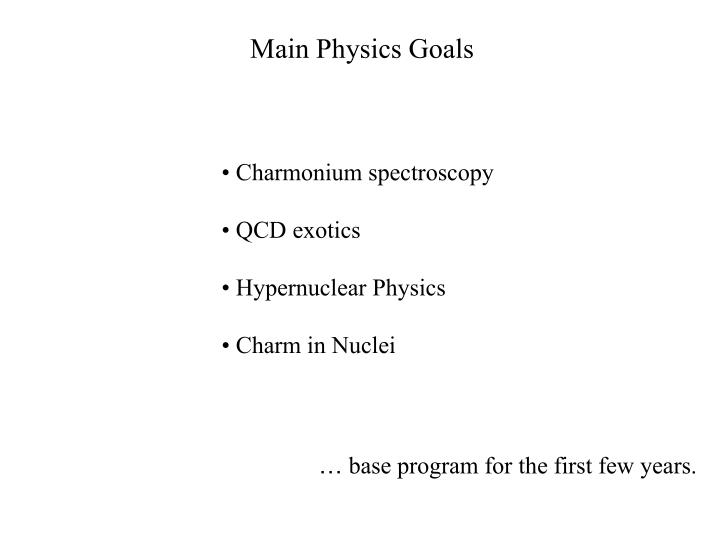 Main Physics Goals
