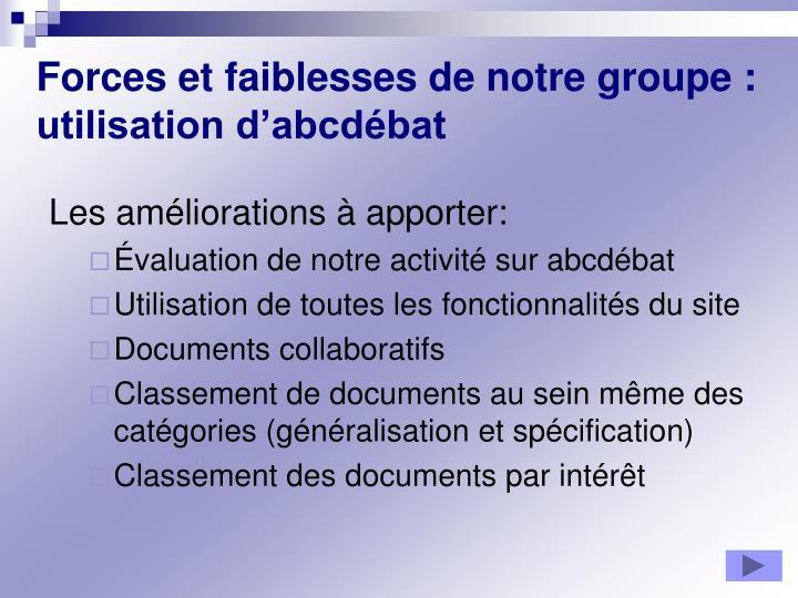 Forces et faiblesses de notre groupe : utilisation d'abcdébat