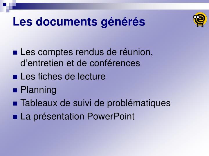 Les documents générés