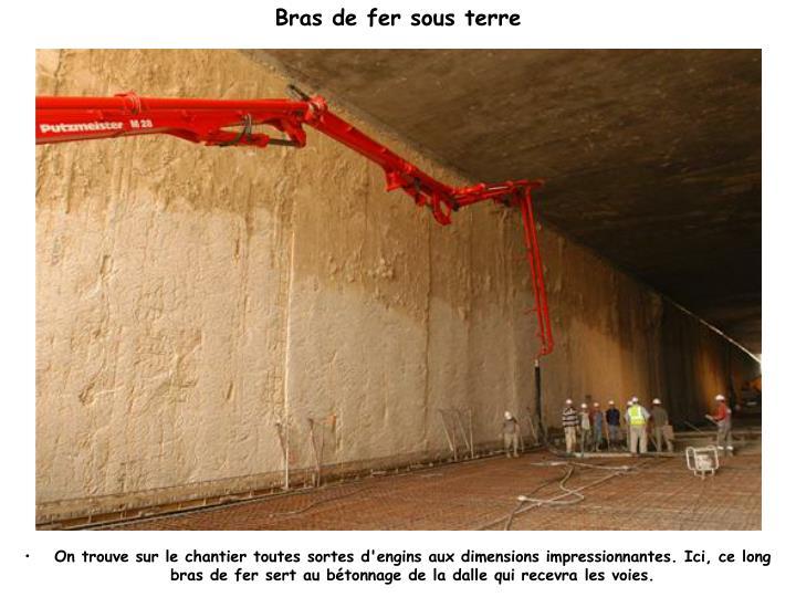 Bras de fer sous terre