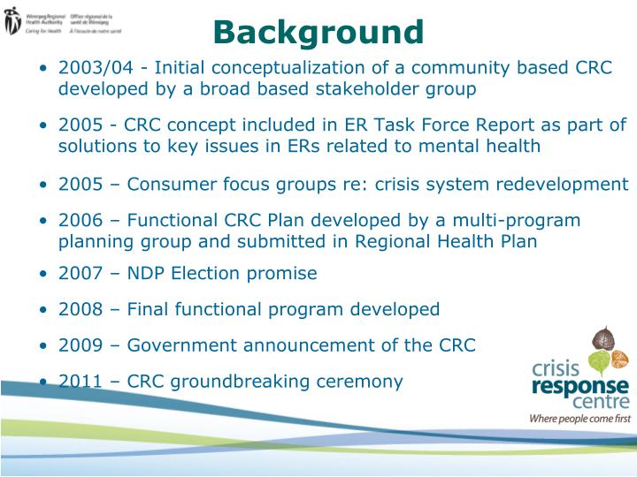 2003/04 - Initial conceptualization of a community based CRC developed by a broad based stakeholder group