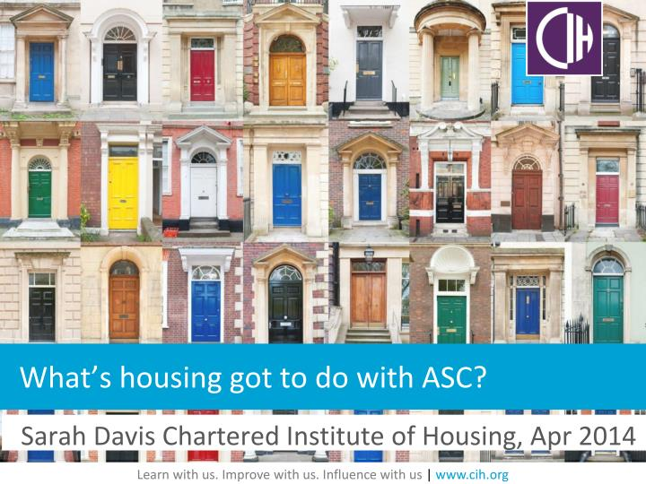 what s housing got to do with asc n.