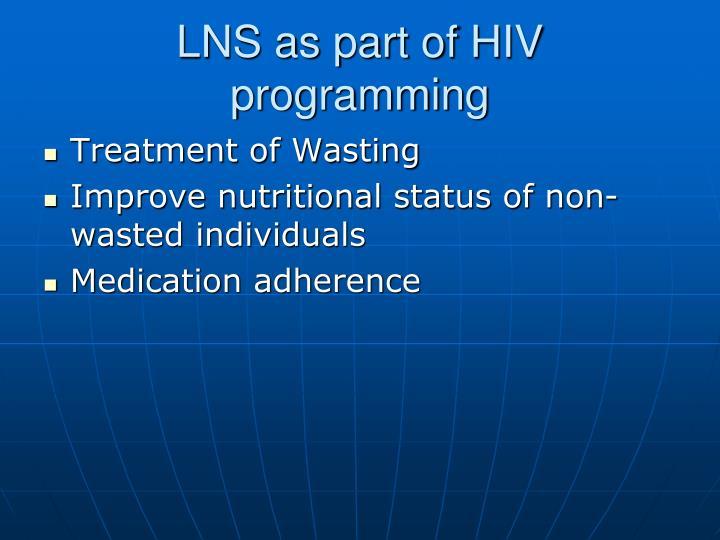 LNS as part of HIV programming