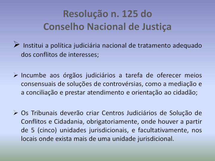 Resolu o n 125 do conselho nacional de justi a