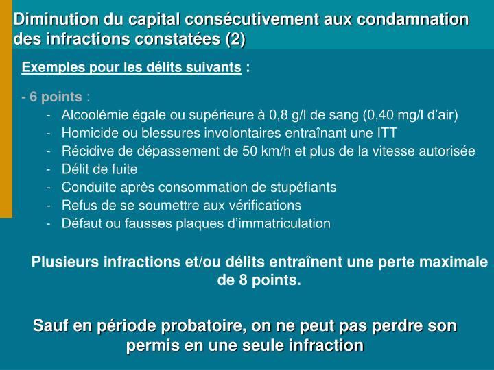 Diminution du capital consécutivement aux condamnation des infractions constatées (2)