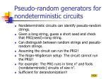 pseudo random generators for nondeterministic circuits