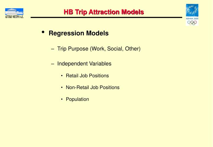 HB Trip Attraction Models