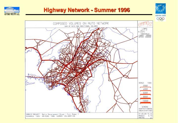 Highway Network - Summer 1996