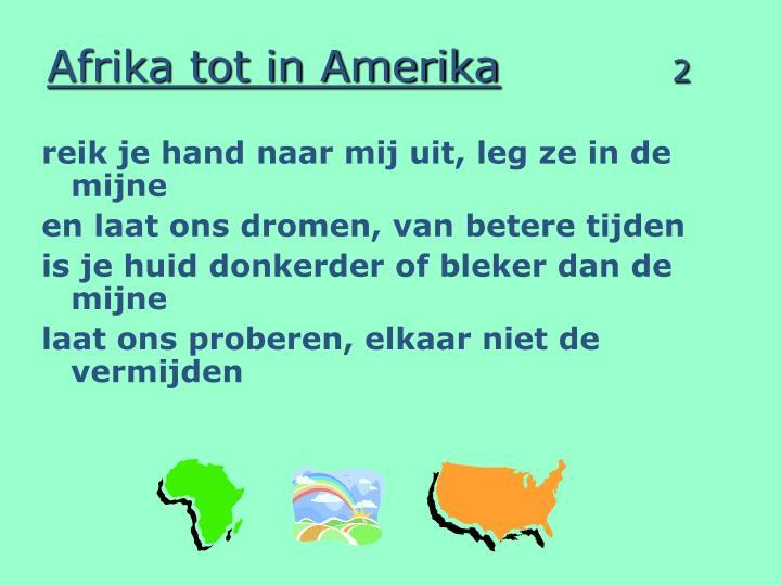 Afrika tot in amerika 2