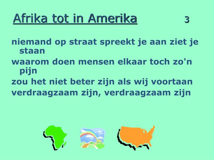 Afrika tot in amerika 3