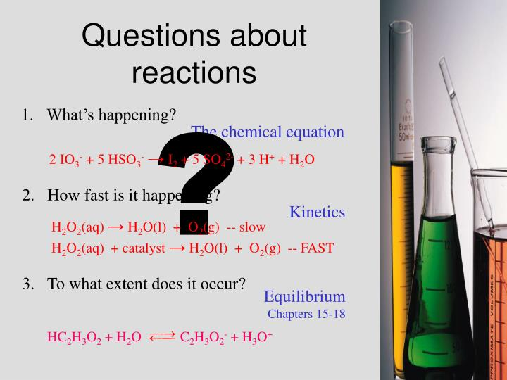 Questions about reactions