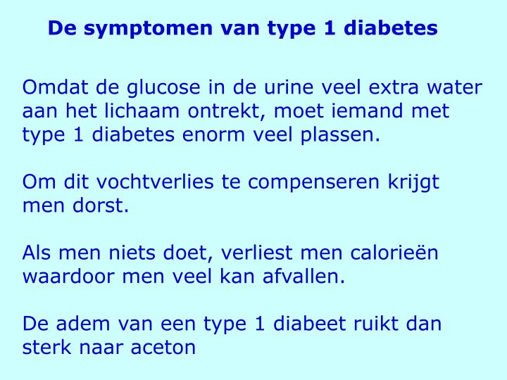 De symptomen van type 1 diabetes