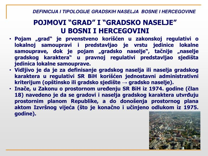 Definicija i tipologije gradskih naselja bosne i hercegovine1