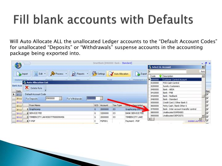 Fill blank accounts with Defaults