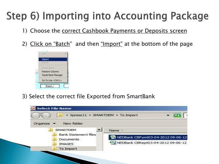 Step 6) Importing into Accounting Package
