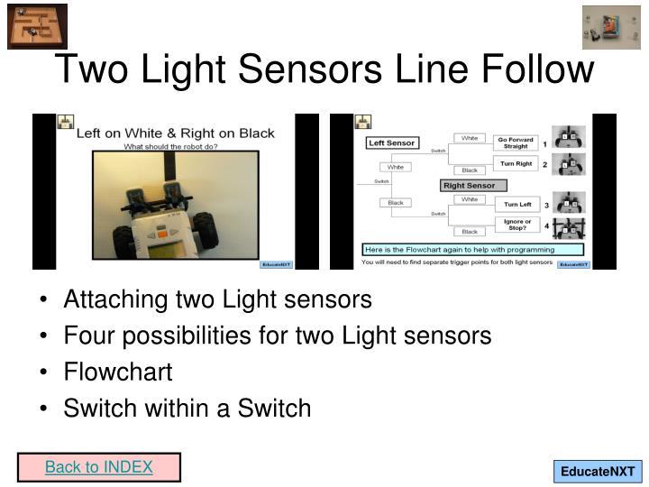 Two Light Sensors Line Follow