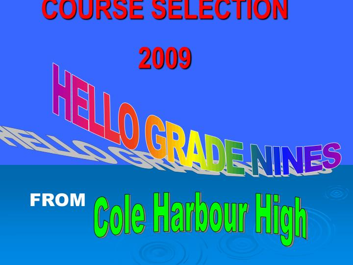 course selection 2009 n.