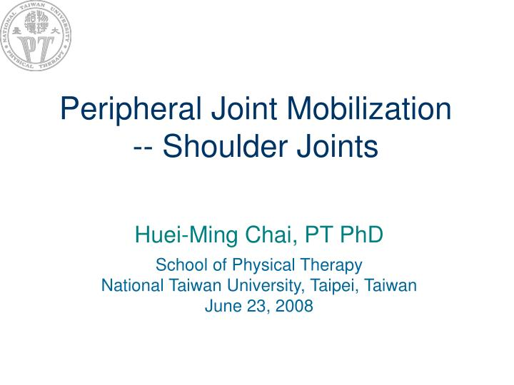 peripheral joint mobilization shoulder joints n.