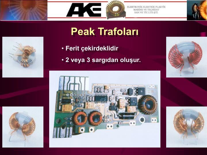 Peak Trafoları