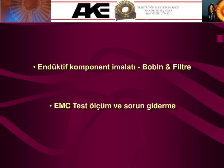 Endüktif komponent imalatı - Bobin & Filtre