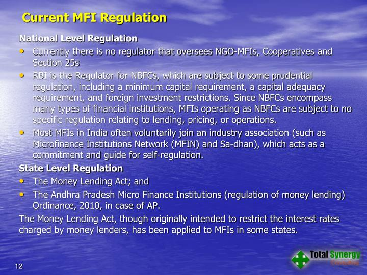 Current MFI Regulation