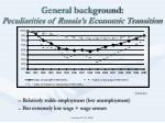 general background peculiarities of russia s economic transition