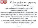 1 wp yw projektu na popraw bezpiecze stwa