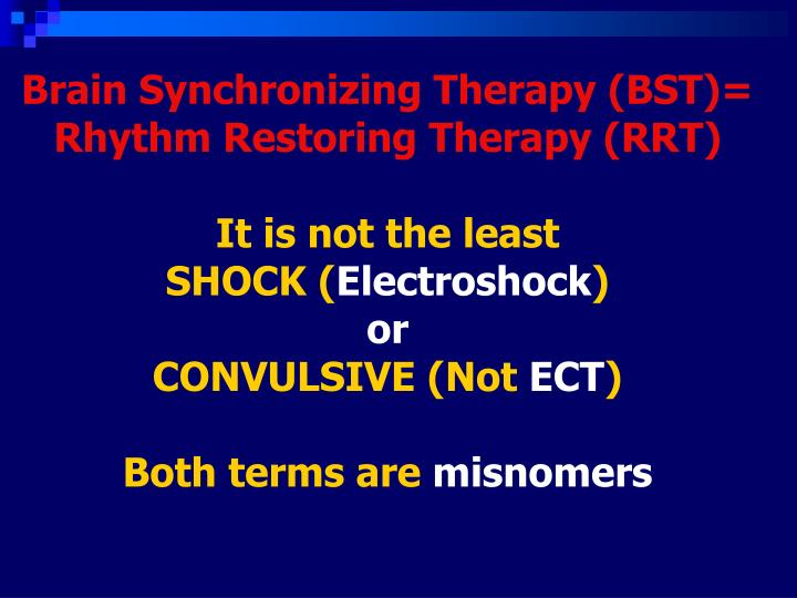Brain Synchronizing Therapy (BST)=