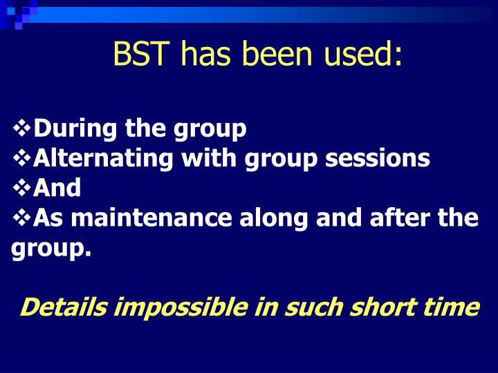 BST has been used:
