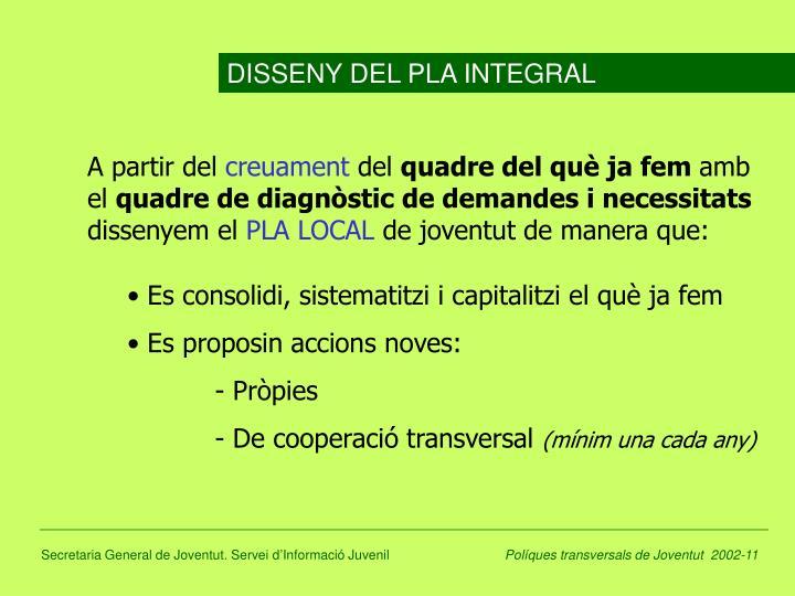 DISSENY DEL PLA INTEGRAL