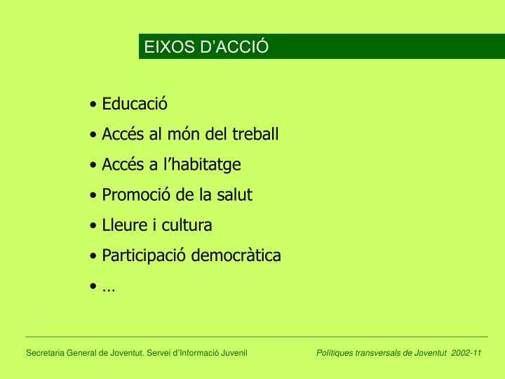EIXOS D'ACCIÓ