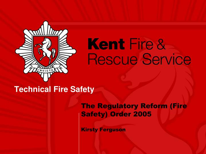 the regulatory reform fire safety order 2005 kirsty ferguson n.