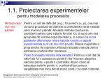 1 1 proiectarea experimentelor pentru modelarea proceselor2