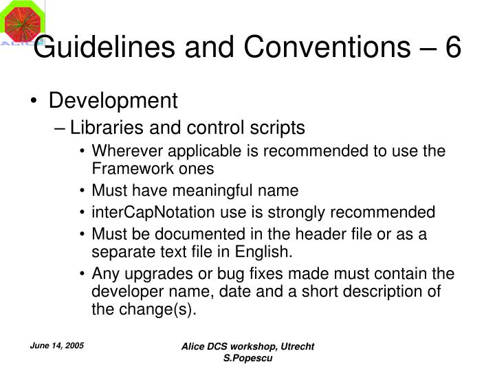 Guidelines and Conventions – 6
